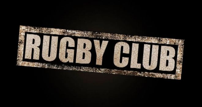 The Rugby Club: 6pm, Thu, Sky Sports 2