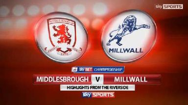 Middlesbrough 1-2 Millwall