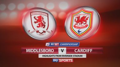 Middlesbrough 2-1 Cardiff
