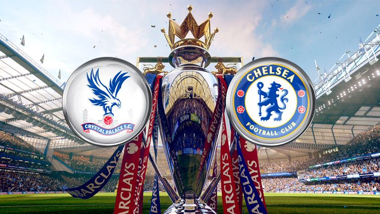 Crystal Palace welcome Chelsea to Selhurst Park on Super Sunday