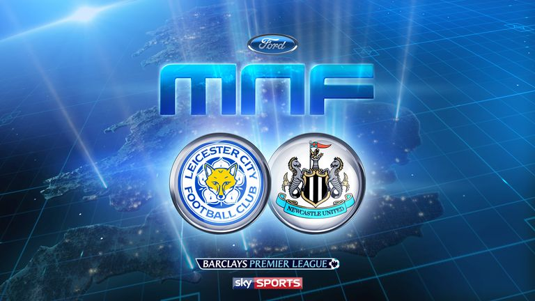 Leicester face Newcastle on Monday Night Football