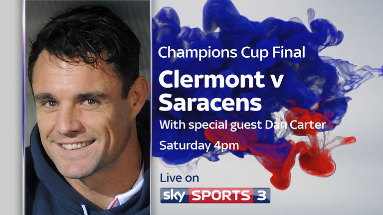 Dan Carter will be a special guest during the Sky Sports coverage of the Champions Cup final