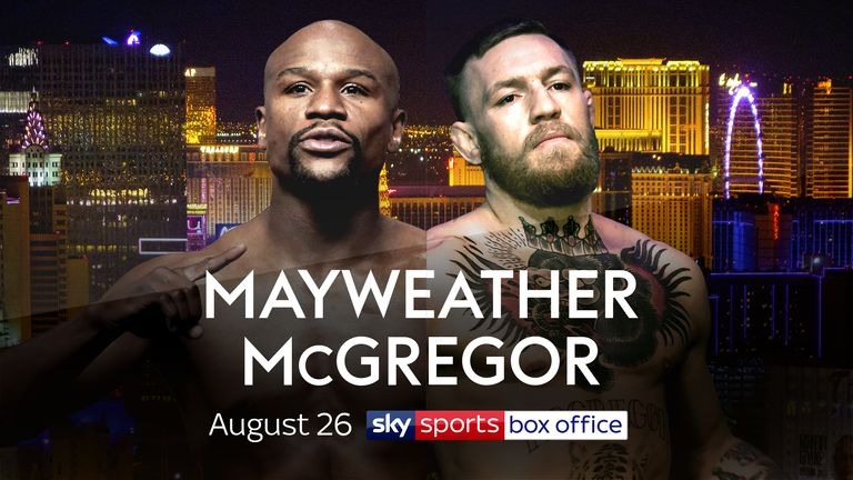 Mayweather v McGregor, August 26, Sky Sports Box Office