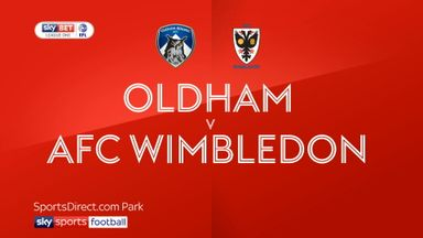 Oldham 0-0 AFC Wimbledon