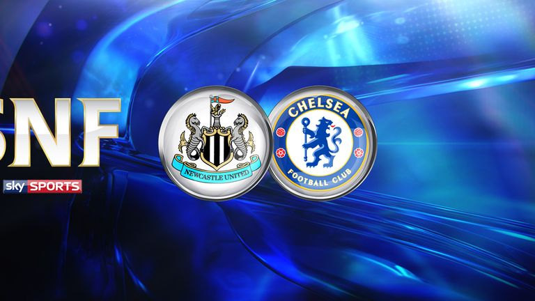 Newcastle host Chelsea in the Saturday Night Football clash live on Sky Sports