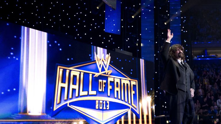 Foley was inducted into the WWE Hall of Fame in 2013