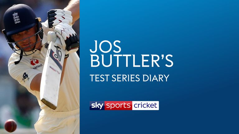 Jos Buttler's Test series diary
