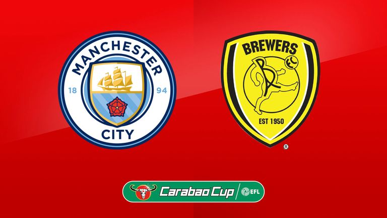 Manchester City vs Burton Albion will be live on Sky Sports Football from 7.30pm