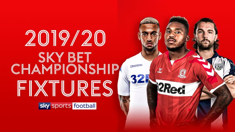 The fixtures are out for the 2019/20 Sky Bet Championship season