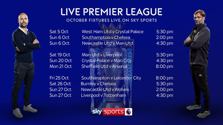 Ten more Premier League fixtures will be shown live on Sky Sports in October