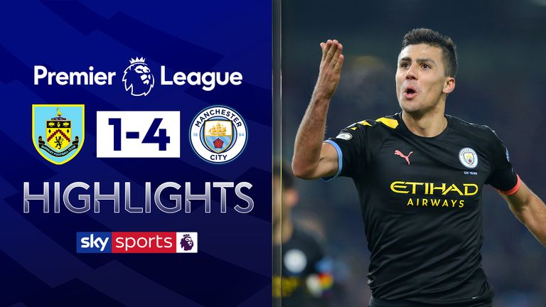 FREE TO WATCH: Highlights from Manchester City's 4-1 win at Burnley in the Premier League