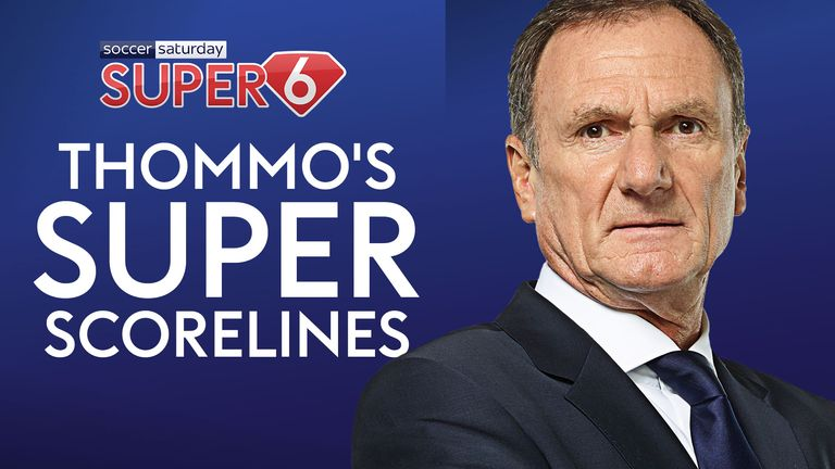 Phil Thompson makes his Super 6 predictions ahead of Tuesday's action. Will you land the £250k?