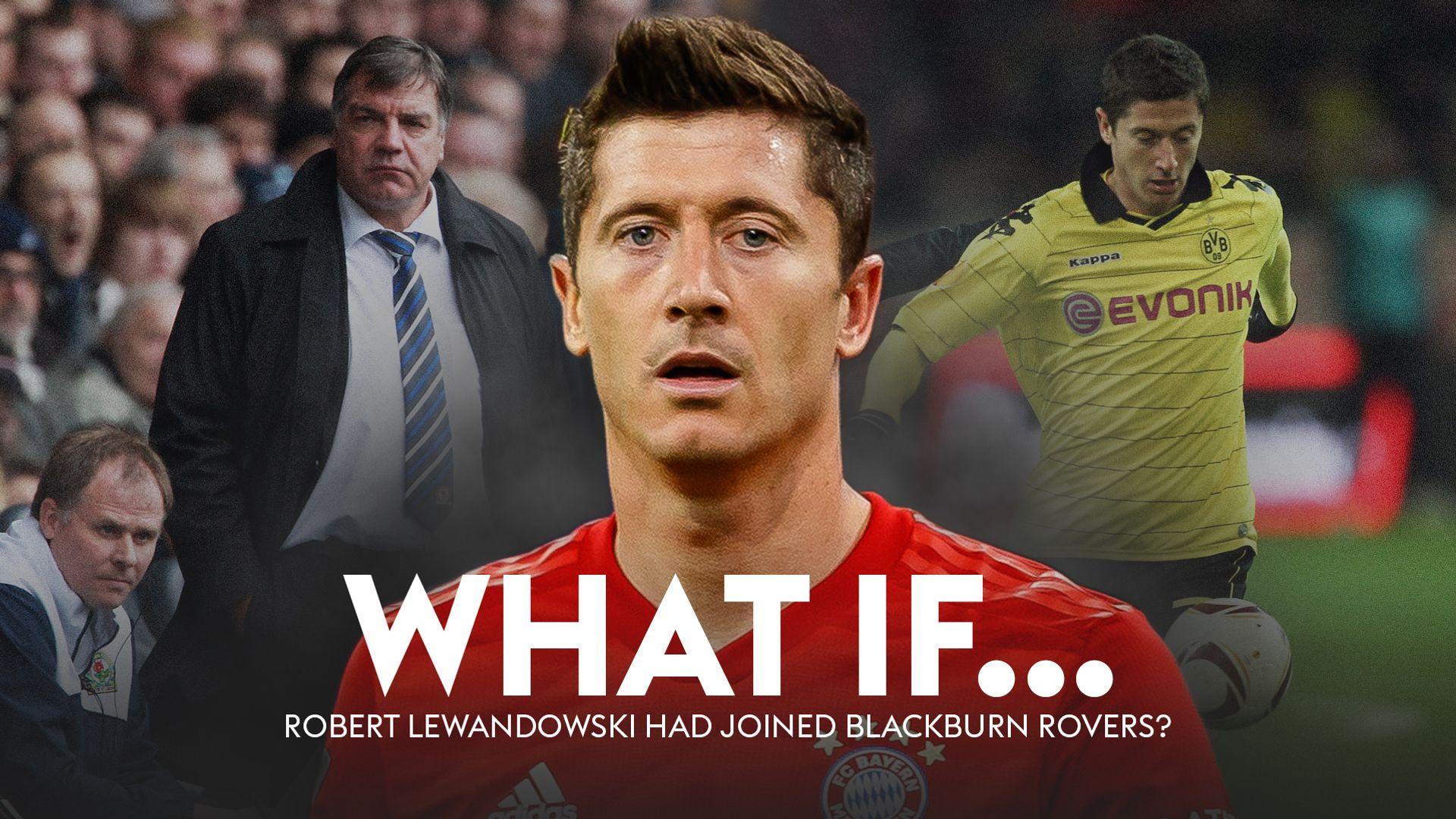 What if Lewandowski joined Big Sam at Blackburn?
