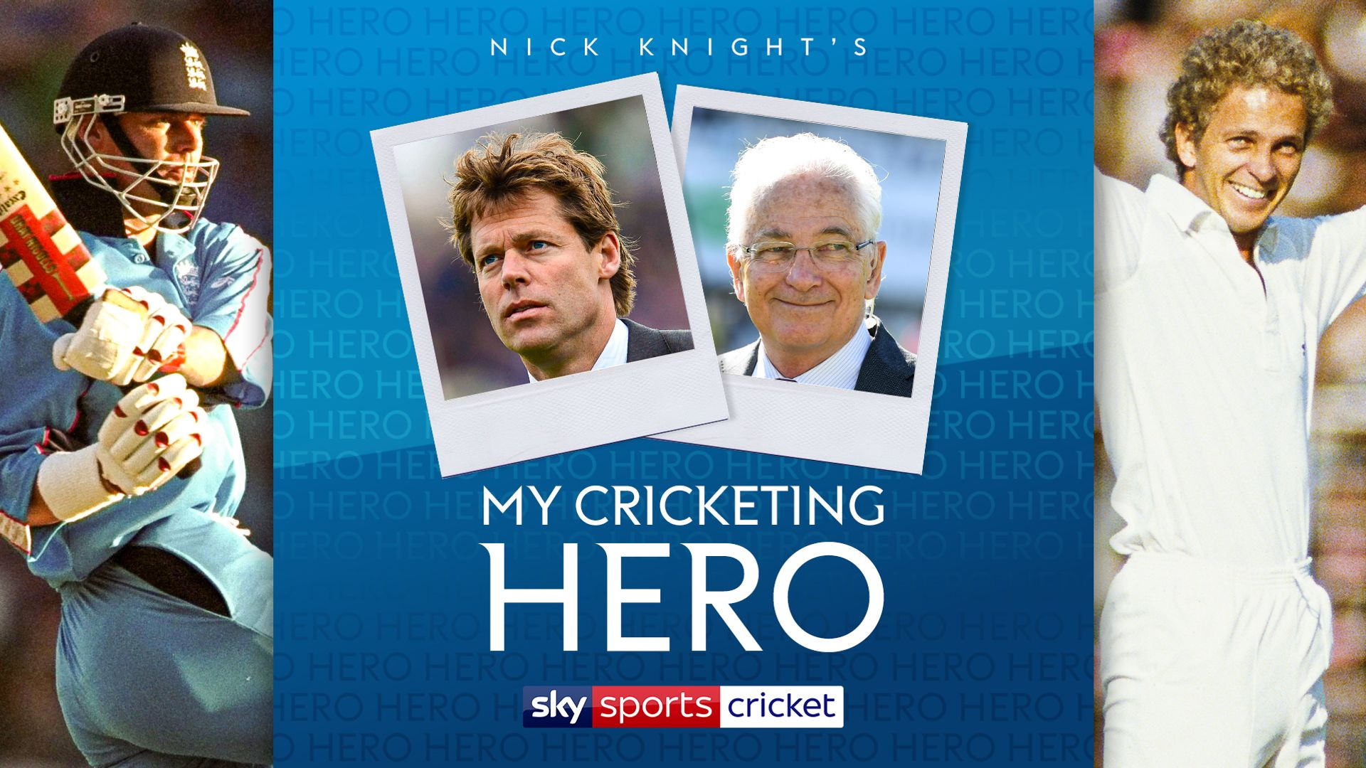 Nick Knight: My Cricketing Hero