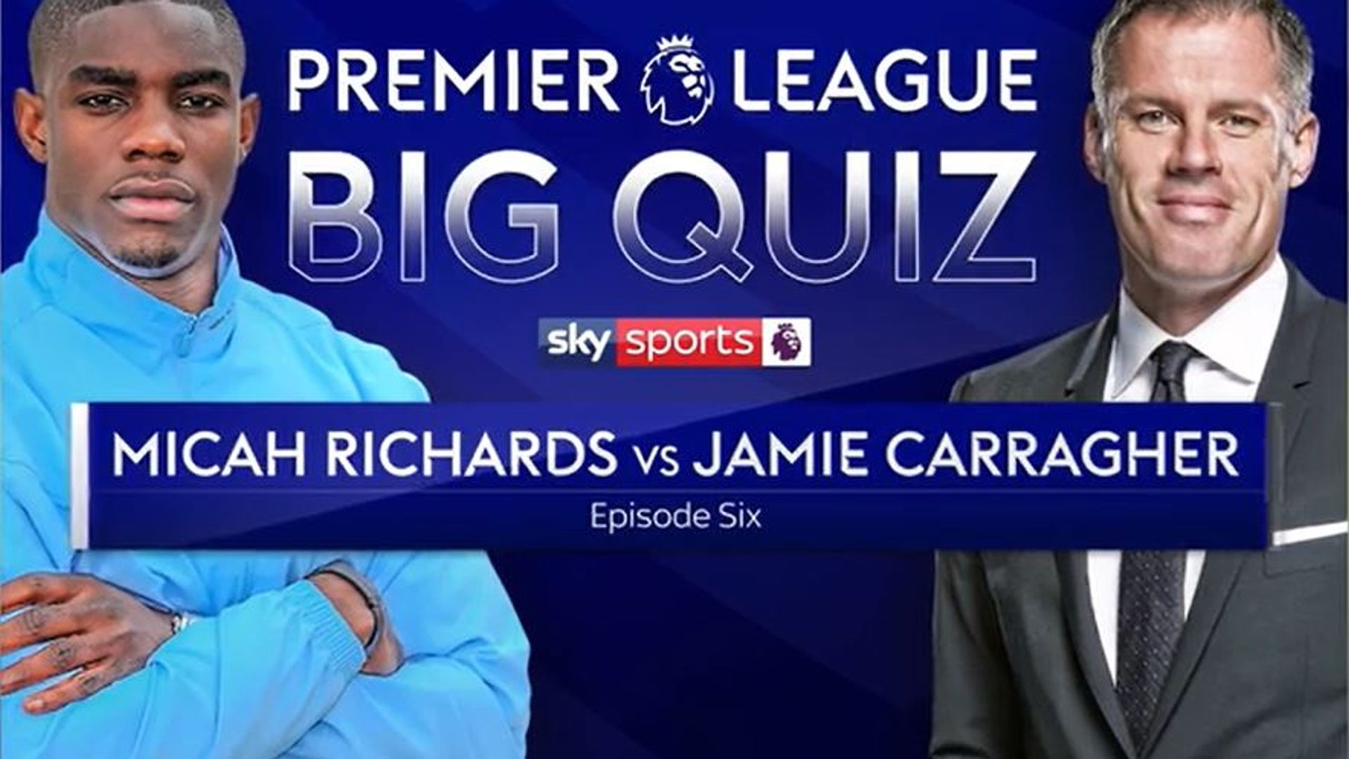 The PL Big Quiz: Richards vs Carragher
