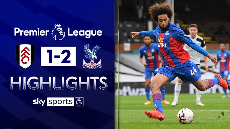 FREE TO WATCH: Highlights from Crystal Palace's win over Fulham