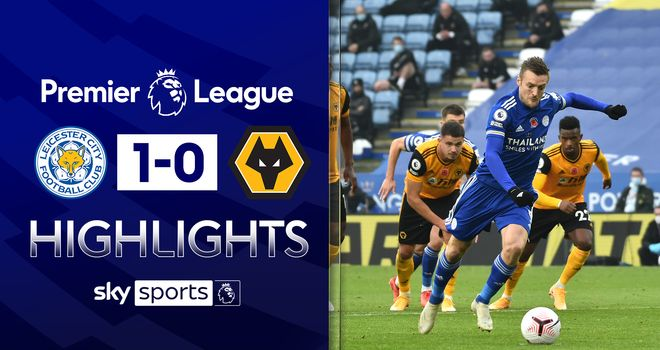 Live Commentary Leicester Vs Wolves 08 11 2020