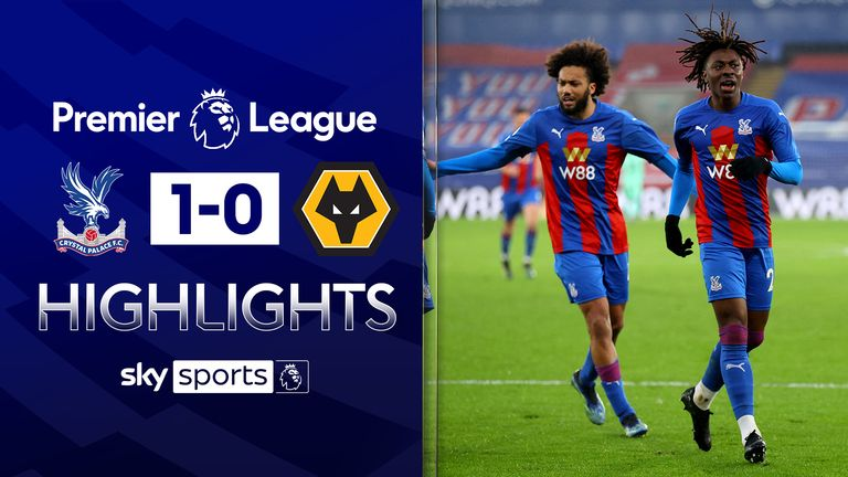 FREE TO WATCH: Highlights from Crystal Palace's win over Wolves in the Premier League