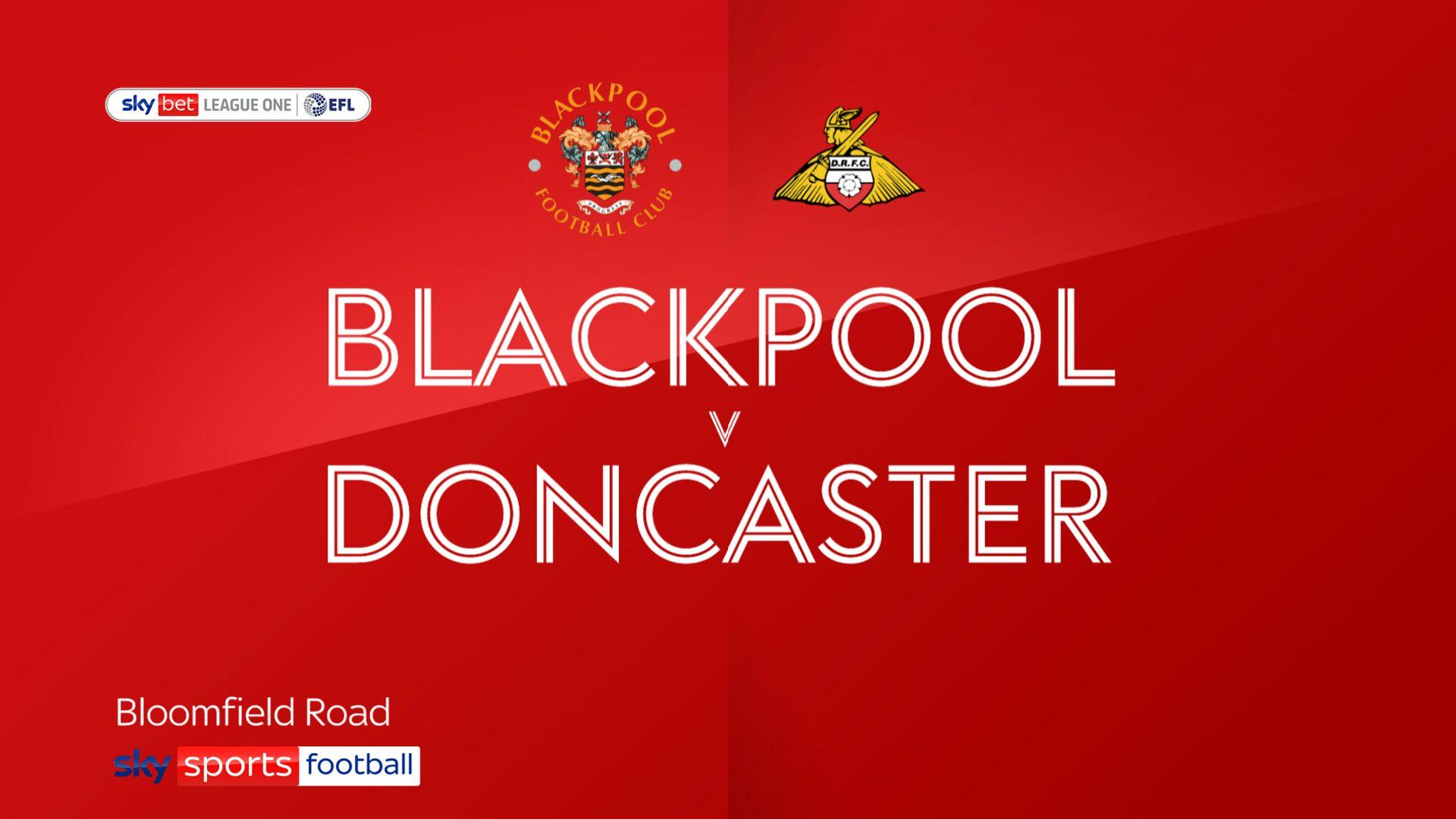 Blackpool 2 – 0 Doncaster