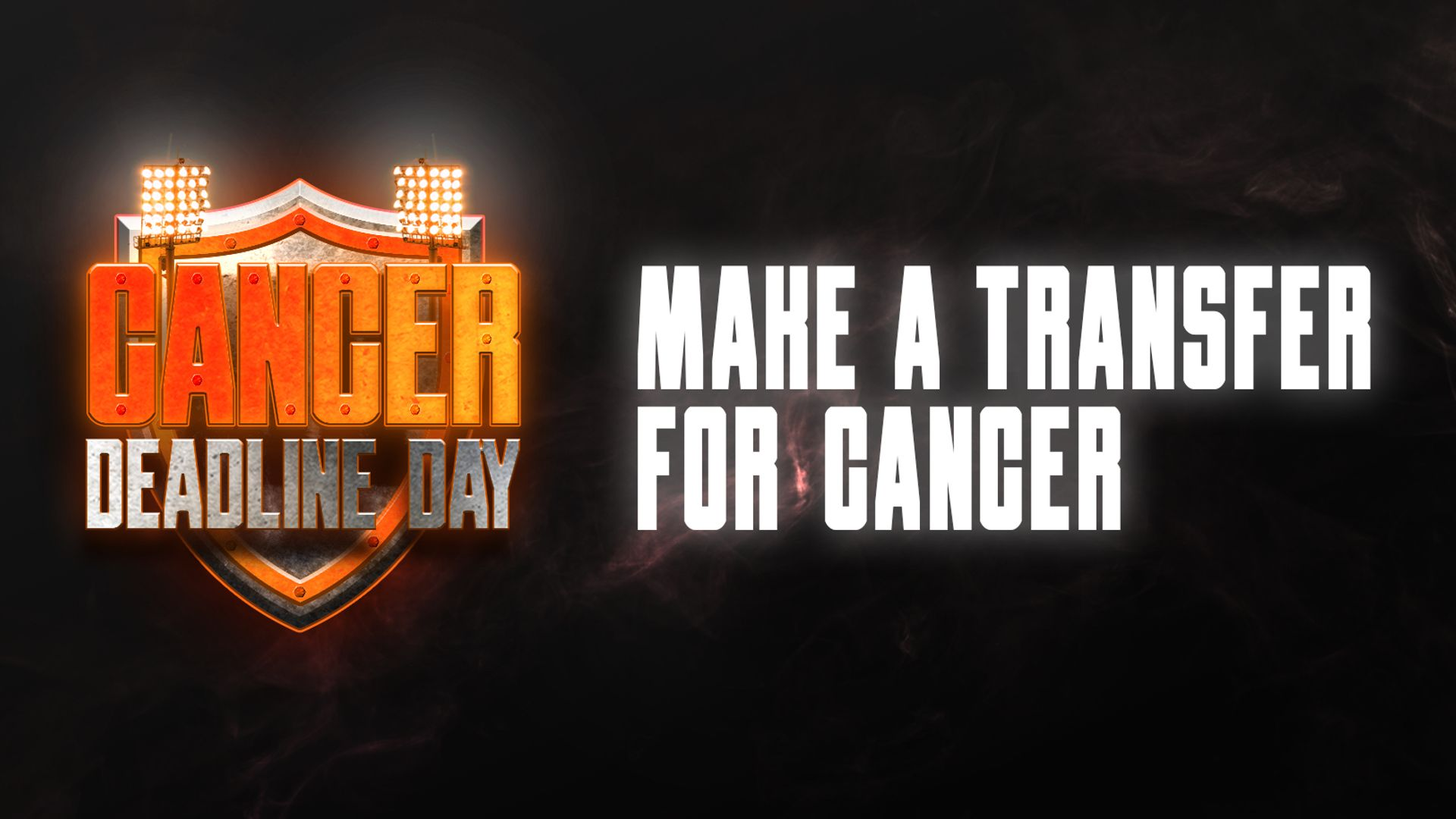Fans club together for Cancer Deadline Day