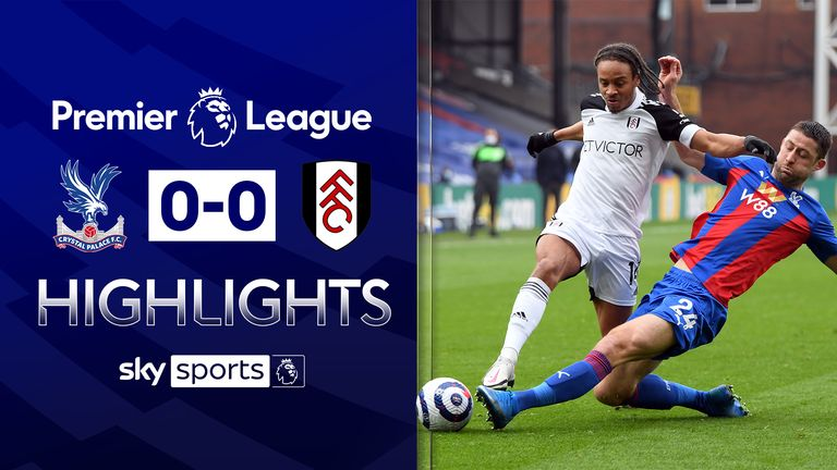 FREE TO WATCH: Highlights from the 0-0 draw between Crystal Palace and Fulham in the Premier League