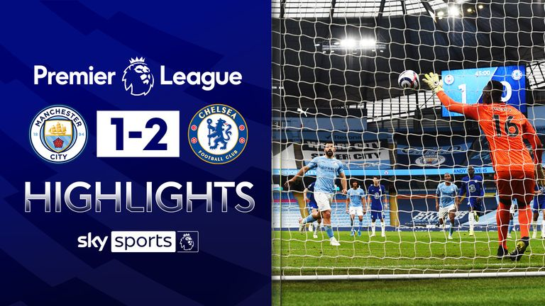 FREE TO WATCH: Highlights from Chelsea's win against Manchester City