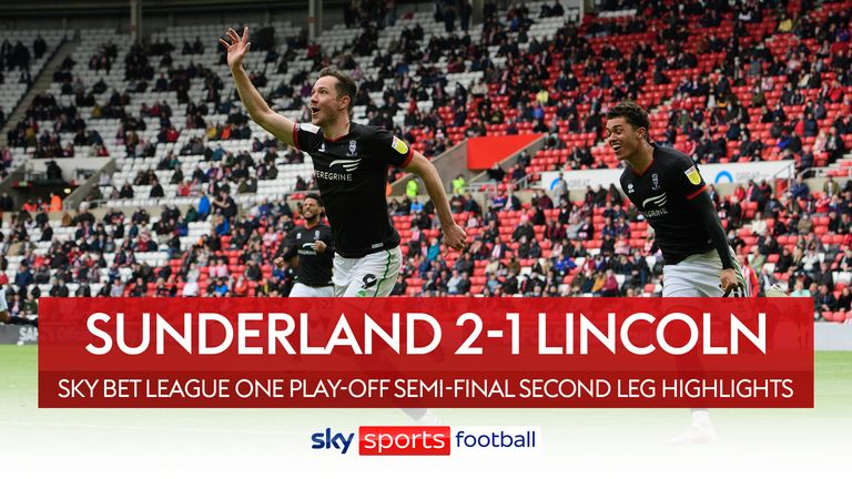 Highlights of Lincoln's playoff semi-final triumph over Sunderland