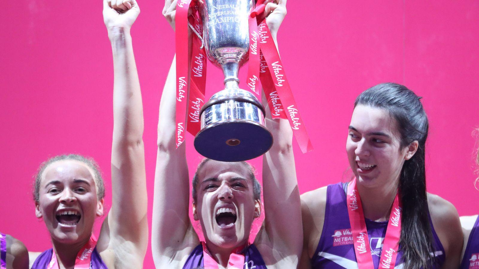 Vitality Netball Superleague: Loughborough Lightning banish demons to end 15-year title wait